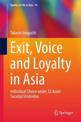 Abbildung von Inoguchi | Exit, Voice and Loyalty in Asia | 1. Auflage | 2017 | 10 | beck-shop.de
