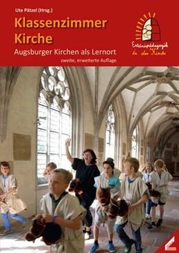 Abbildung von Pätzel | Klassenzimmer Kirche | 2. Auflage | 2017 | beck-shop.de