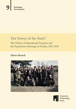 Abbildung von Morack | The Dowry of the State? | 1. Auflage | 2017 | beck-shop.de