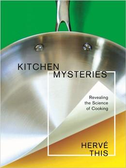 Abbildung von This | Kitchen Mysteries | 2007 | Revealing the Science of Cooki...