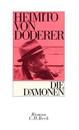 Abbildung von Doderer, Heimito von | Die Dämonen | 39. bis 41. Tausend der Gesamtauflage | 2008 | Nach der Chronik des Sektionsr...