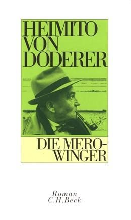 Abbildung von Doderer, Heimito von | Die Merowinger | 23. bis 25. Tausend der Gesamtauflage | 2008 | oder Die totale Familie
