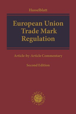 Abbildung von Hasselblatt   European Union Trade Mark Regulation   2. Auflage   2018   (EU) 2017/1001