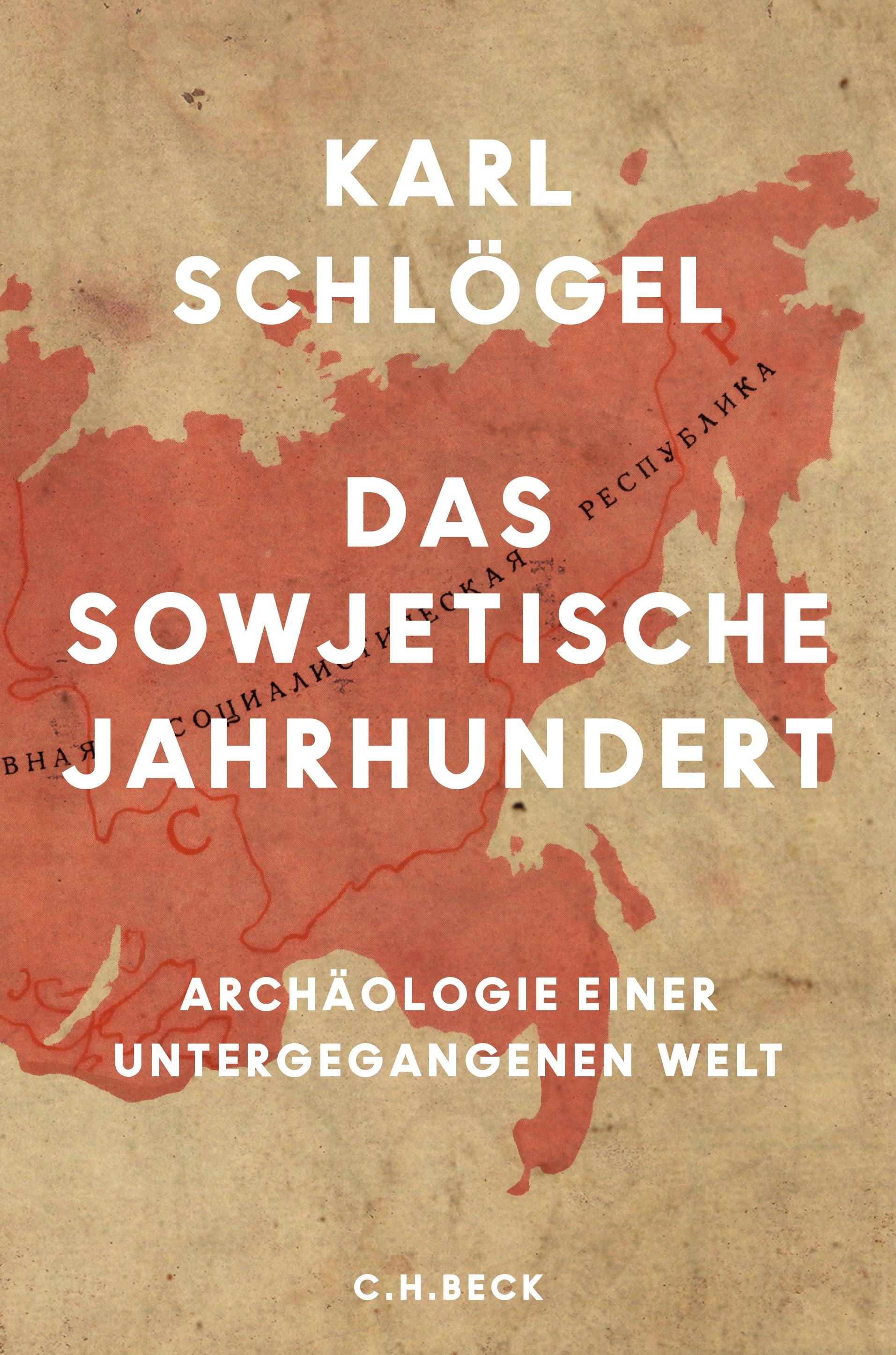 Das sowjetische Jahrhundert | Schlögel, Karl | 4., durchgesehene Auflage, 2017 | Buch (Cover)