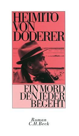 Abbildung von Doderer, Heimito von | Ein Mord den jeder begeht | 33. bis 34. Tausend der Gesamtauflage | 2008 | Roman