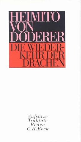 Abbildung von Doderer, Heimito von | Die Wiederkehr der Drachen | 2. Auflage | 1996 | beck-shop.de
