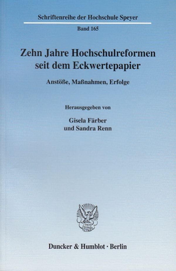 Abbildung von Färber / Renn | Zehn Jahre Hochschulreformen seit dem Eckwertepapier. | 2004