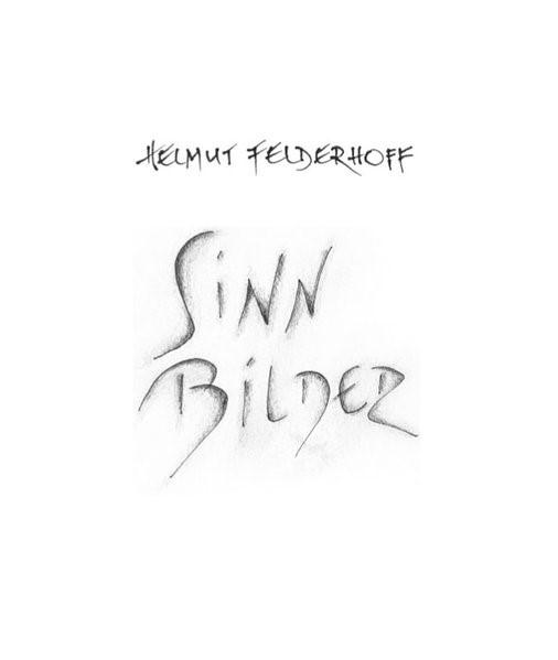 Helmut Felderhoff. Sinn-Bilder | Linnenborn, 2017 | Buch (Cover)