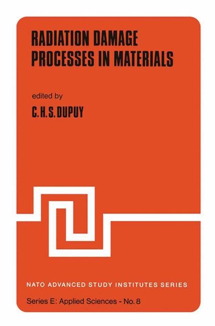 Radiation Damage Processes in Materials | Dupuy, 1975 | Buch (Cover)