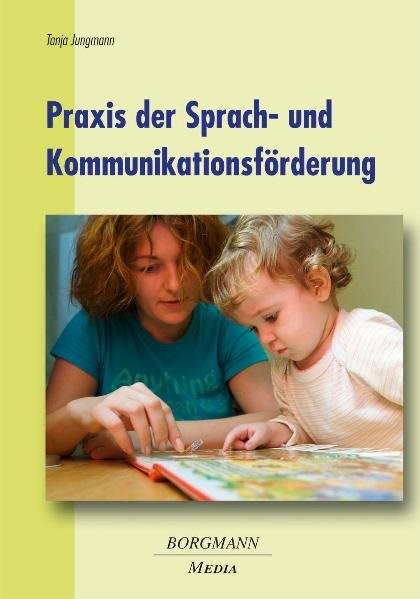 Praxis der Sprach- und Kommunikationsförderung | Jungmann, 2012 | Buch (Cover)
