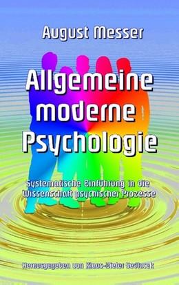 Abbildung von Messer / Sedlacek | Allgemeine moderne Psychologie | 2017 | Systematische Einführung in di...