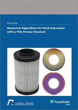 Abbildung von Iliev | Numerical Algorithms for Fluid Interaction with a Thin Porous Structure | 1. Auflage | 2017 | beck-shop.de