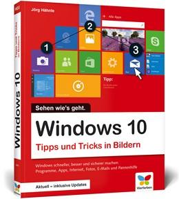Abbildung von Hähnle   Windows 10 - Tipps und Tricks in Bildern   2. Auflage   2017   beck-shop.de