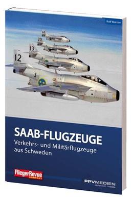 Abbildung von Wurster | FliegerRevue kompakt 12 - Saab | 2017 | Eine ungewöhnliche Flugzeugsch...