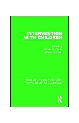 Abbildung von Gupta / Coxhead | Intervention with Children | 1. Auflage | 2017 | beck-shop.de