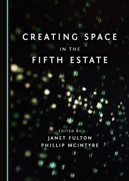 Abbildung von McIntyre / Fulton   Creating Space in the Fifth Estate   2017