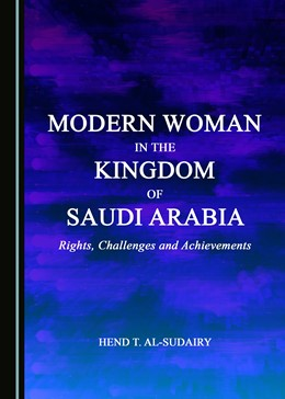 Abbildung von Al-Sudairy | Modern Woman in the Kingdom of Saudi Arabia | 2017 | Rights, Challenges and Achieve...