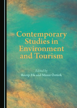 Abbildung von Efe / Öztürk | Contemporary Studies in Environment and Tourism | 1. Auflage | 2017 | beck-shop.de