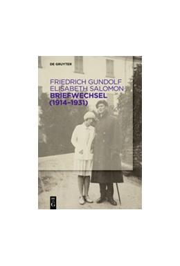 Abbildung von Gundolf / Eschenbach | Briefwechsel (1914-1931) | 1. Auflage | 2017 | beck-shop.de