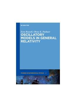Abbildung von Russell / Pashaev   Oscillatory Models in General Relativity   1. Auflage   2017   beck-shop.de