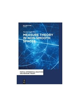 Abbildung von Gigli | Measure Theory in Non-Smooth Spaces | 2017
