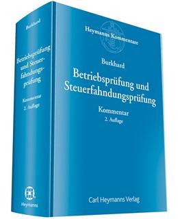 Abbildung von Burkhard   Betriebsprüfung und Steuerfahndungsprüfung   2. Auflage   2019