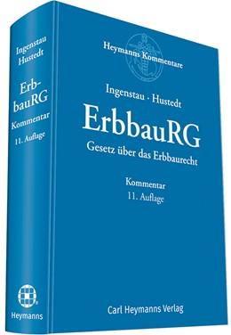 Abbildung von Ingenstau / Hustedt (Hrsg.) | ErbbauRG | 11. Auflage | 2018 | beck-shop.de