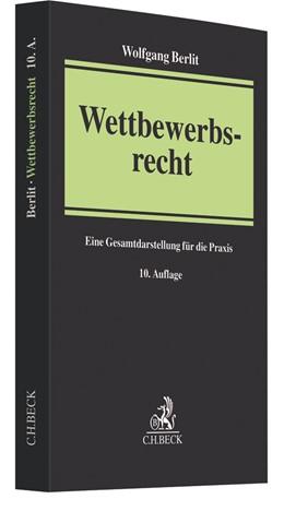 Abbildung von Berlit   Wettbewerbsrecht   10. Auflage   2017   beck-shop.de