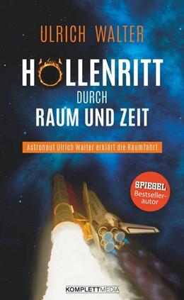 Abbildung von Walter | Höllenritt durch Raum und Zeit | 1. Auflage | 2017 | beck-shop.de