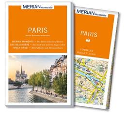 Abbildung von Bohlmann-Modersohn   MERIAN momente Reiseführer Paris   2017   Mit Extra-Karte zum Herausnehm...