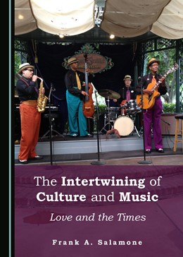 Abbildung von Salamone | The Intertwining of Culture and Music | 2017 | Love and the Times