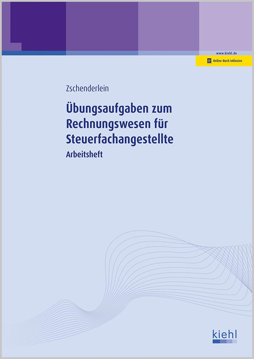 Übungsaufgaben zum Rechnungswesen für Steuerfachangestellte | Zschenderlein | 6. Auflage, 2017 | Buch (Cover)