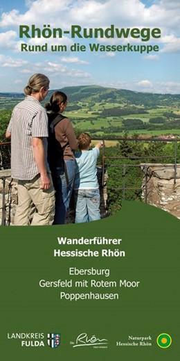 Abbildung von Rhön-Rundwege Rund um die Wasserkuppe   3. Auflage   2017   Wanderführer Hessische Rhön. E...