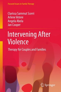 Abbildung von Sammut Scerri / Vetere / Abela | Intervening After Violence | 2017 | Therapy for Couples and Famili...