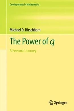 Abbildung von Hirschhorn | The Power of q | 2017 | A Personal Journey