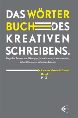 Abbildung von Werder | Wörterbuch des kreativen Schreibens (Band II/P-Z) | 2017 | Begriffe, Textsorten, Übungen,...