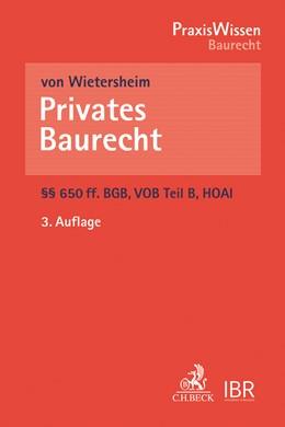 Abbildung von von Wietersheim | Privates Baurecht | 3. Auflage | 2018 | beck-shop.de