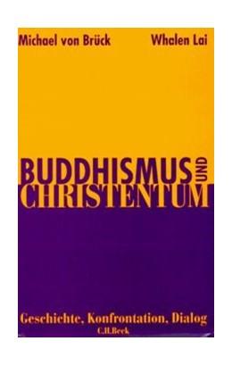Abbildung von Buddhismus und Christentum | 1. Auflage | 1997 | beck-shop.de