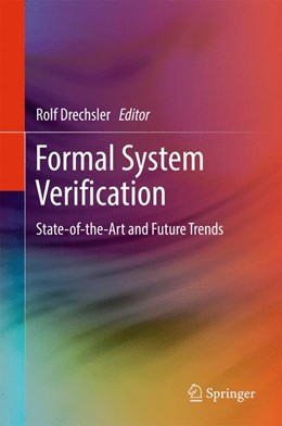 Abbildung von Drechsler | Formal System Verification | 2017 | State-of the-Art and Future Tr...