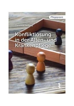 Abbildung von Heßling | Konfliktlösung in der Pflege | 2017