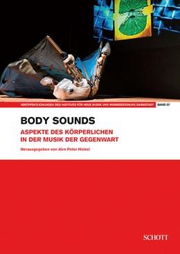 Abbildung von Hiekel | Body sounds | 2017 | Aspekte des Körperlichen in de...