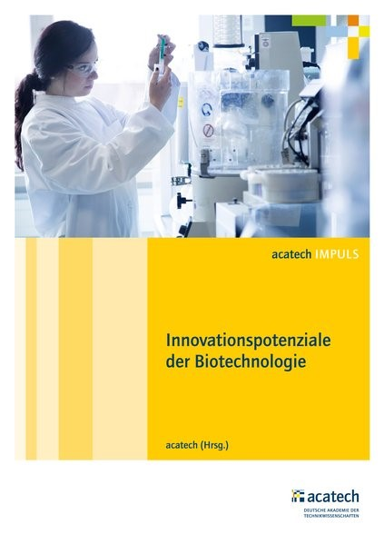 Innovationspotenziale der Biotechnologie | acatech, 2017 | Buch (Cover)