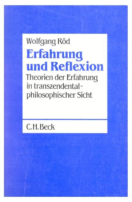 Cover: Wolfgang Röd, Erfahrung und Reflexion