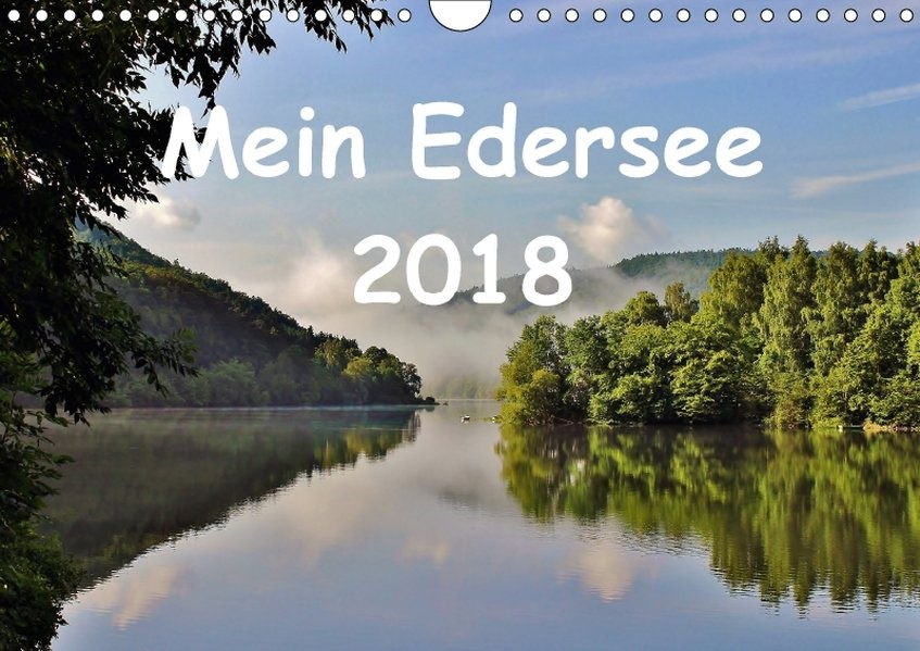 Mein Edersee 2018 (Wandkalender 2018 DIN A4 quer) | Loß | 5. Edition 2017, 2017 (Cover)