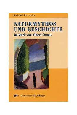 Abbildung von Doschka | Naturmythos und Geschichte im Werk von Albert Camus | 2003