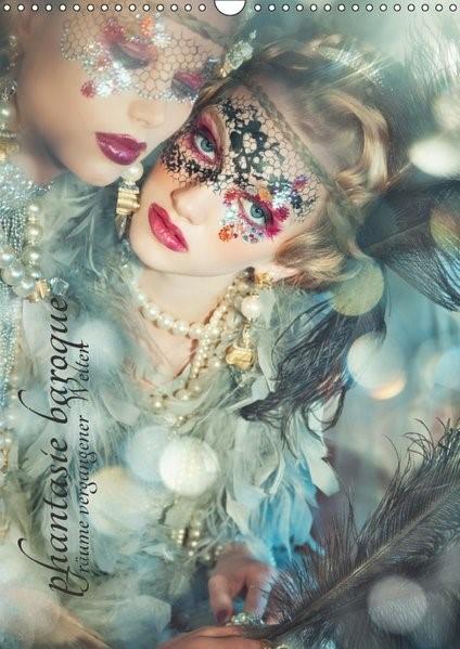 phantasie baroque - Träume vergangener Welten (Wandkalender 2018 DIN A3 hoch)   Lior Photography   3. Edition 2017, 2017 (Cover)