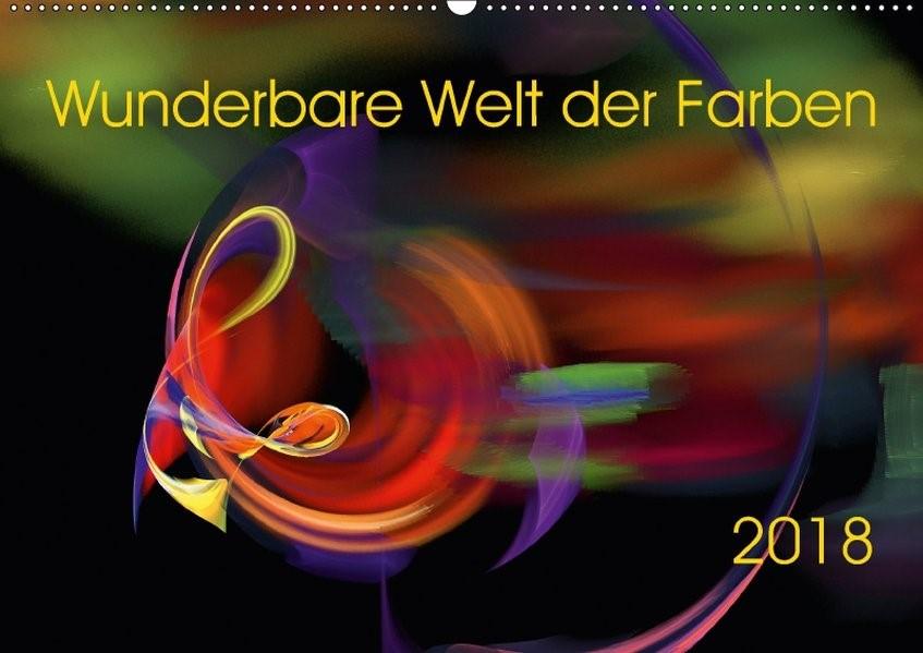 Wunderbare Welt der Farben 2018 (Wandkalender 2018 DIN A2 quer) | A. Magri | 4. Edition 2017, 2017 (Cover)