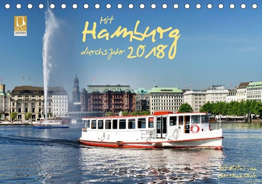 Mit Hamburg durchs Jahr 2018 (Tischkalender 2018 DIN A5 quer)   Ohde   3. Edition 2017, 2017 (Cover)