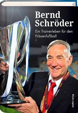Abbildung von Schröder | Bernd Schröder | 1. Auflage | 2017 | beck-shop.de