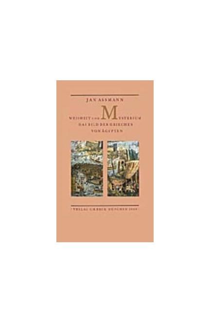Cover: Jan Assmann, Weisheit und Mysterium